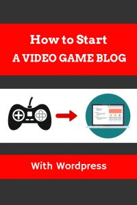 how to start a video game blog