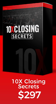 10X Closing Secrets