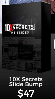 10X Secrets Slides