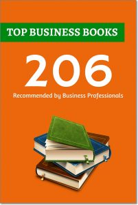 206 Top Business Books Recommended by Business Professionals. I wanted to find the outstanding business books — books which truly helps to grow as a business orientated person. So, I have interviewed 97 top online entrepreneurs and marketers and asked to share their very best business books they have ever read and would feel totally confident recommending to others. In total, they've suggested me more than 200 various business related books (206 exactly), which I'm going to share with you here, on this article. If you want you can download a full list in PDF or for your Kindle reader