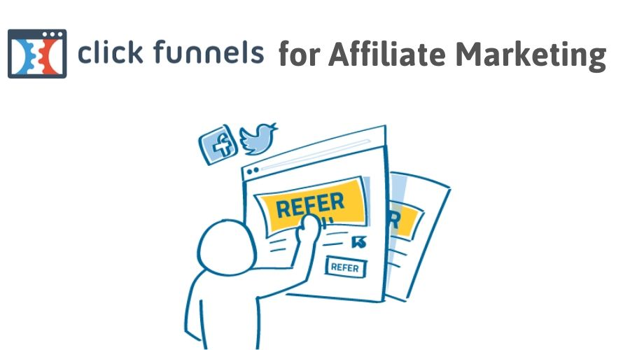 ClickFunnels for Affiliate Marketing