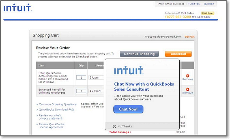 Using proactive chat in the checkout page increased Intuit's average order value by 43% compared to when chat wasn't used, and 20% increase in conversion rate when proactive chat was used